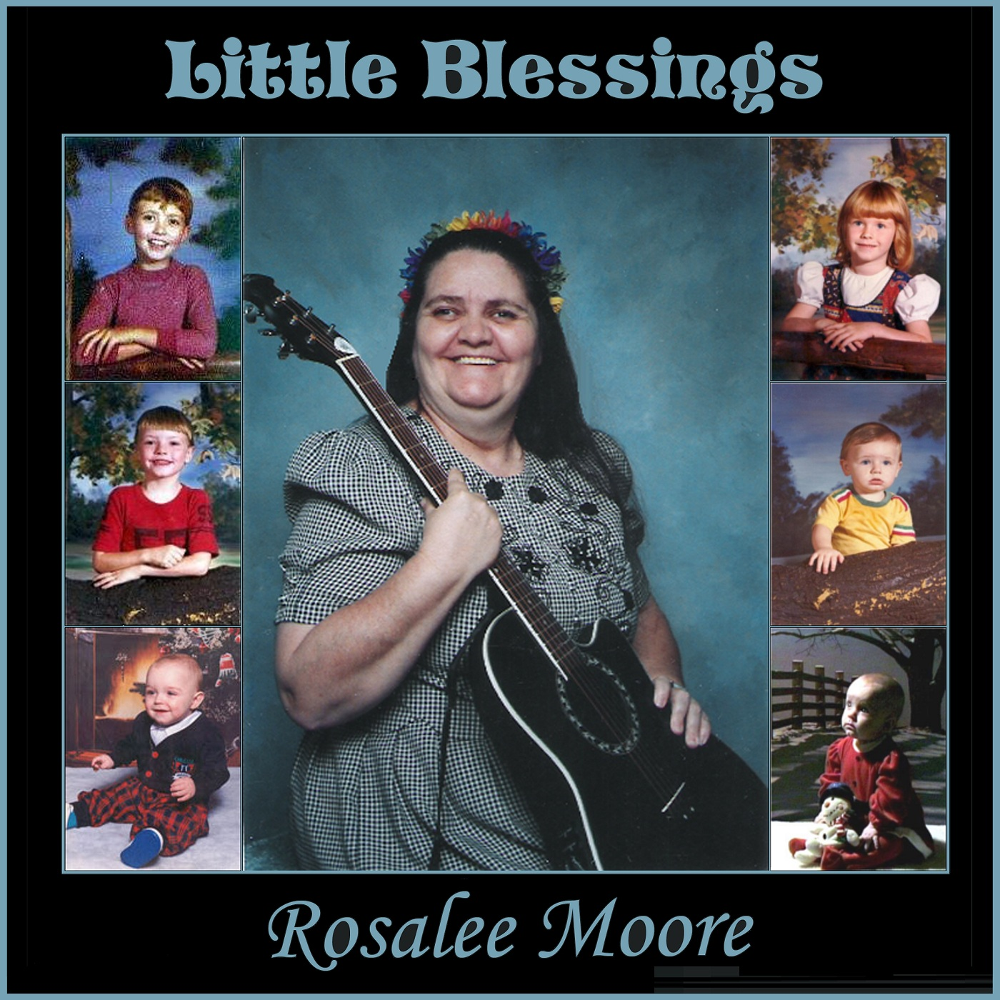 Little Blessings Cover by Rosalee Moore
